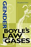 Gender and Boyle's Law of