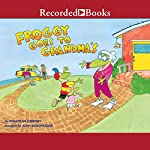 Froggy Goes to Grandma's | Jonathan London