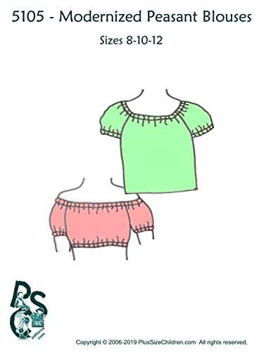 80926ea8a Plus Size Children Girls' Modernized Peasant Blouses Sewing Pattern #5105 –  Size 8 – 10 – 12