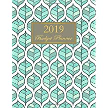 2019 Budget Planner: Monthly Budgeting Expense Tracker Bill Organizer Leaves Design