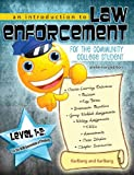 An Introduction to Law Enforcement for the Community College Student, Karlberg, Kimberly, 1465202870