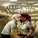 Finding the Vanguard: Colony Ship Vanguard, Book 1 Audiobook by John Thornton Narrated by Jeannette Howard