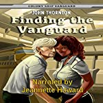 Finding the Vanguard: Colony Ship Vanguard, Book 1 | John Thornton