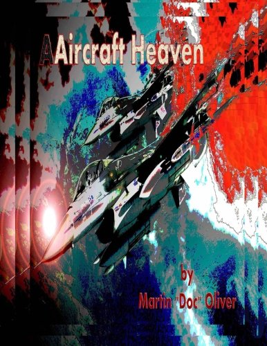 Aircraft Heaven: Part 1    (Spanish Version) (Doc Oliver's Staircase to Heaven Series) (Spanish Edition) [Dr. Martin W. Oliver PhD] (Tapa Blanda)