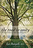 The Road to Unity in Psychoanalytic Theory, Leo Rangell, 0765705125