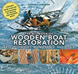 The Big Book of Wooden Boat Restoration, Thomas Larsson, 1620870517