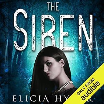 The Siren (Audio Download): Amazon in: Elicia Hyder
