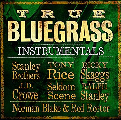 (True Bluegrass Instrumentals)
