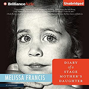 Diary of a Stage Mother's Daughter Audiobook