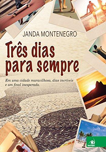 Trs Dias Para Sempre (Em Portuguese do Brasil)