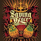Unbreakable by Saving Grace (2010-01-05)