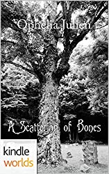 Mary O'Reilly Paranormal Mysteries: A Scattering of Bones (Kindle Worlds Novella)