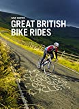 Great British Bike Rides: 40 classic routes...