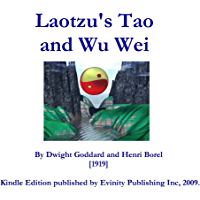 Laotzu's Tao and Wu Wei