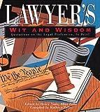 Lawyer's Wit and Wisdom, , 1561386502