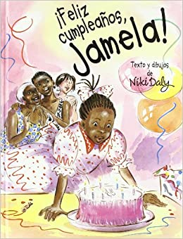 Feliz Cumpleanos, Jamela! / Happy Birthday, Jamela! (Spanish ...