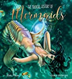 The Magical History of Mermaids (Gothic Dreams)