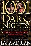 Stroke of Midnight: A Midnight Breed Novella (1001 Dark Nights)