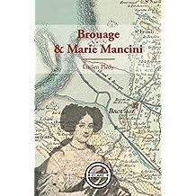 Brouage et Marie Mancini: Essai historique (French Edition)