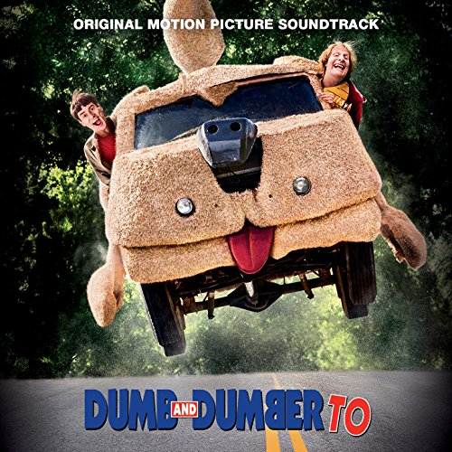 Dumb and Dumber To (2014) Movie Soundtrack