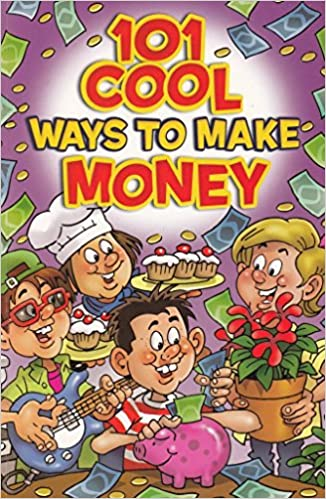 101 ways to make money quickly for kids