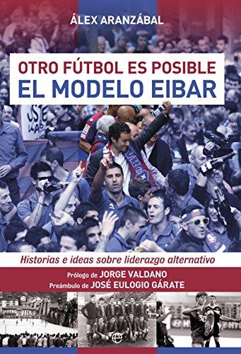 fan products of El modelo Eibar (Deportes) (Spanish Edition)