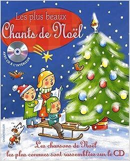 Cd Chants De Noel Les plus beaux Chants de Noël: Collectif, Collectif: 9782803447558