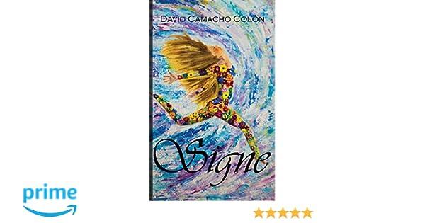 Signe (Spanish Edition): David Camacho Colon: 9780990312185: Amazon.com: Books