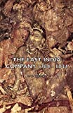 The East India Company 1784 - 1834, C Philips, 1443735787