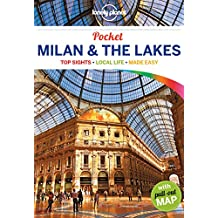 Lonely Planet Pocket Milan & the Lakes 3rd Ed.: 3rd Edition