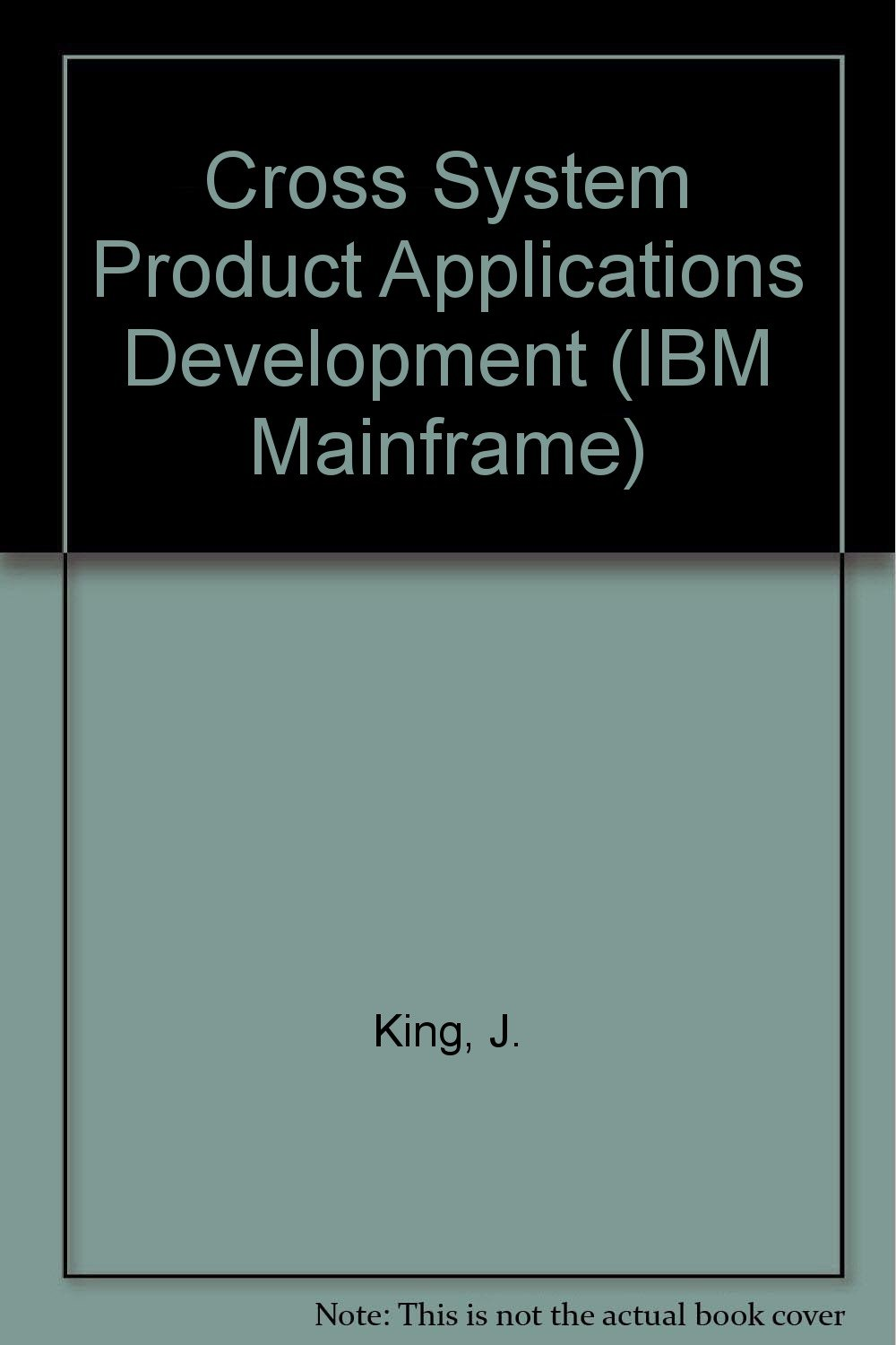 Cross System Product Application Development (Qed IBM Mainframe Series)