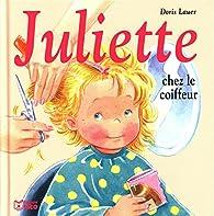 Juliette chez le coiffeur par Doris Lauer