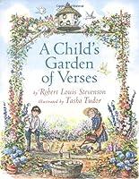 A Child's Garden Of Verses: By Robert Louis