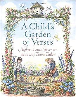 a childs garden of verses robert louis stevenson tasha tudor 9780689823824 amazoncom books - A Childs Garden Of Verses