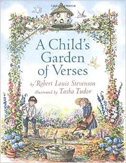 A Child 39 S Garden Of Verses Robert Louis Stevenson Tasha Tudor 9780689823824 Books