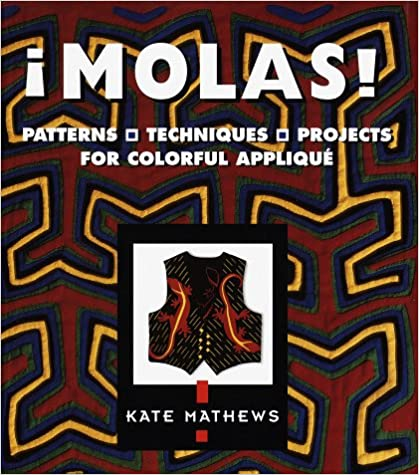 Read online Molas!: Patterns, Techniques & Projects for Colorful Applique PDF