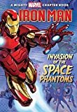 img - for Iron Man: Invasion of the Space Phantoms (A Mighty Marvel Chapter Book) book / textbook / text book