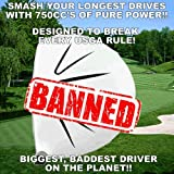 #1 Illegal Non-Conforming C.O.R. Sooolong 750cc Long Distance Oversize Banned Custom Golf Driver