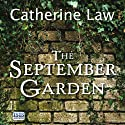 The September Garden Audiobook by Catherine Law Narrated by Anna Bentinck
