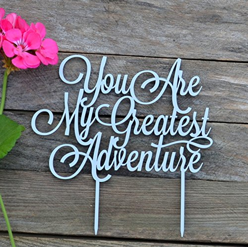 Price comparison product image Cake topper You are my greatest adventure,  Wedding Cake Topper gold,  silver wedding Cake Toppers black white,  wedding cake decor (silver)