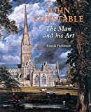 John Constable, The Man and his Art