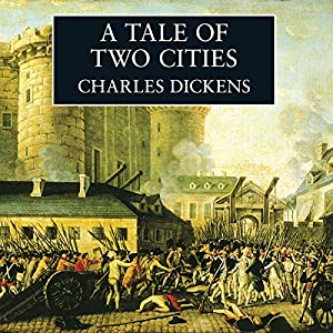 [Listen][Download] A Tale of Two Cities Audiobook - By