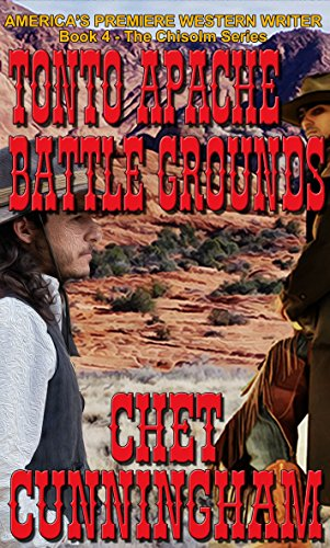 Tonto Apache Battle Grounds Chisholm Book 5 Kindle Edition By