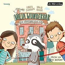 Ein Waschbär zieht ein (Villa Wunderbar 1) Hörbuch von Linnea Svensson Gesprochen von: Martin Baltscheit