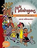 La matadragones: Cuentos de Latinoamérica: A TOON Graphic (Spanish Edition)