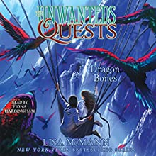 Dragon Bones Audiobook by Lisa McMann Narrated by Fiona Hardingham