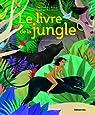 Grands Classiques a Petits Pas : le Livre de la Jungle / Album Grand Format - Dès 5 ans par Kipling