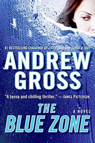 The Blue Zone: A Novel