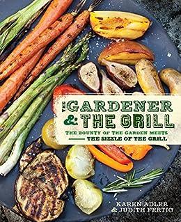 Gardener Grill Bounty Garden Sizzle ebook
