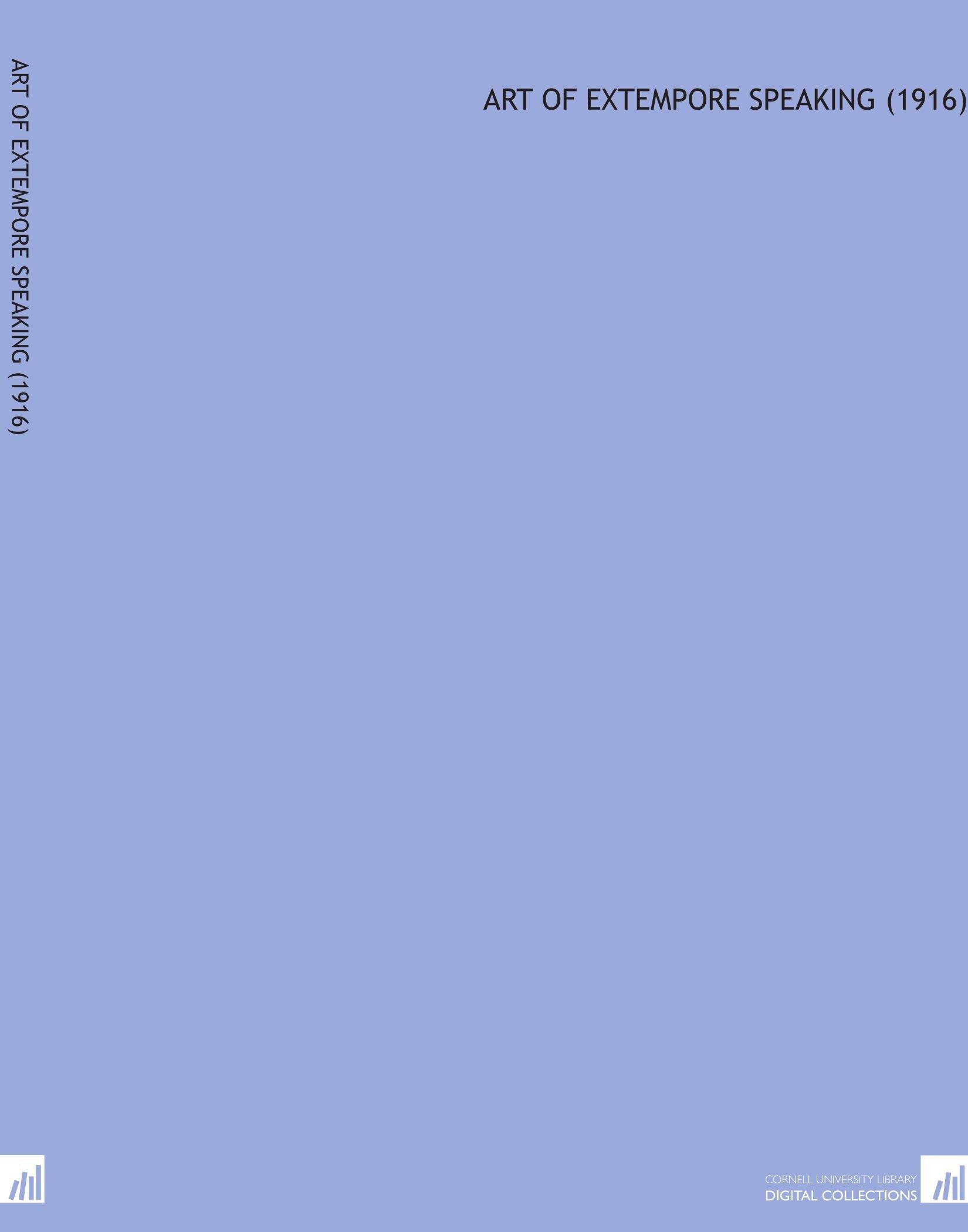 Art of Extempore Speaking (1916) pdf epub